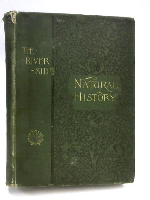 The Riverside Natural History Vol.V Mammals by John Sterling Kingsley