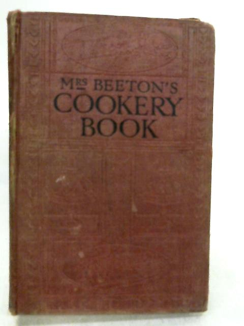 Mrs. Beeton's Cookery Book by Mrs. Isabella Beeton