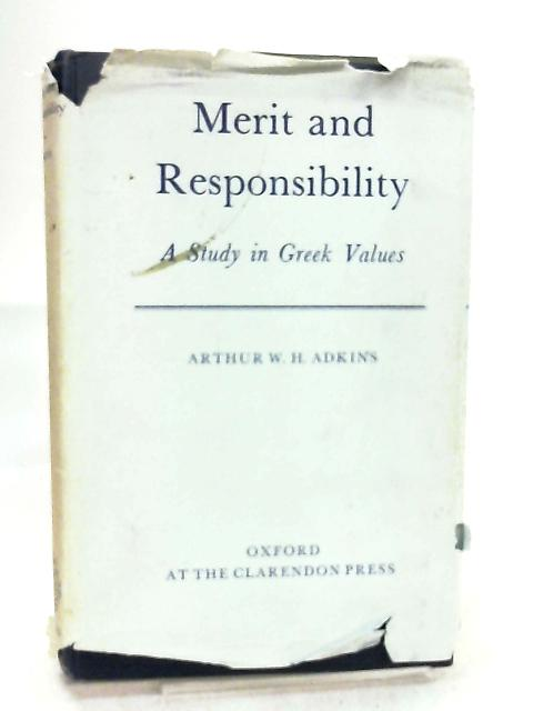 Merit and Responsibility by Arthur W. H. Adkins