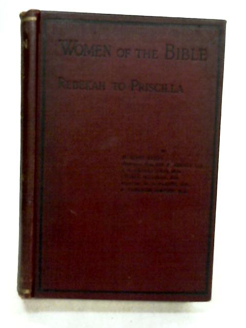 Women Of The Bible by H. Elvet Lewis