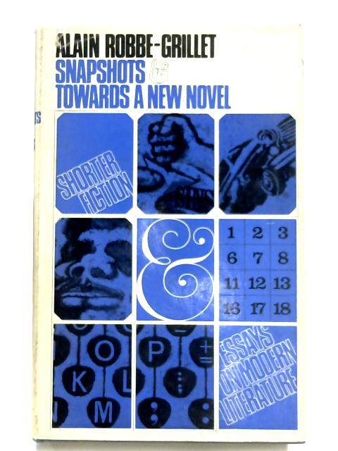 Snapshots and Towards a New Novel by A. Robbe-Grillet