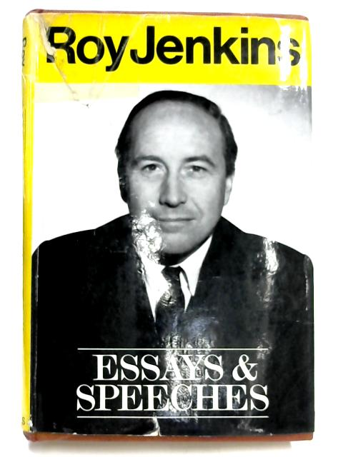 Essays and Speeches by Roy Jenkins