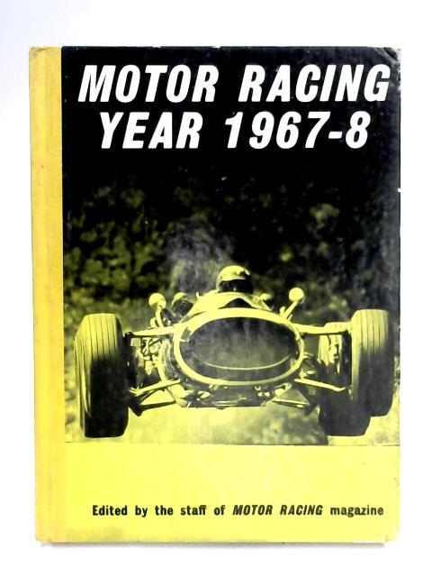 Motor Racing Year 1967-8 by Various