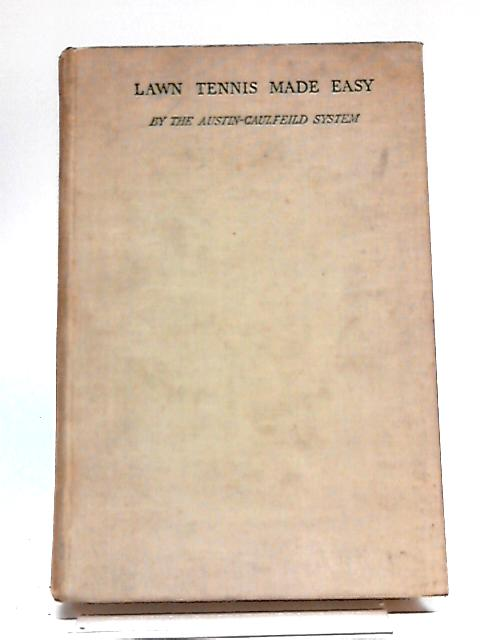 Lawn Tennis Made Easy by Bunny Austin