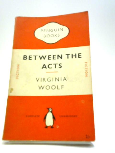 Between the acts-English by Woolf, Virginia