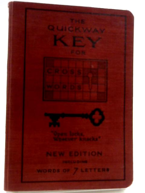 The Quickway Key for Cross Words By Unknown