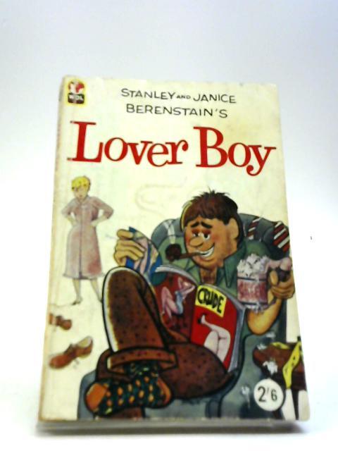 Lover boy by Berenstain, Stan