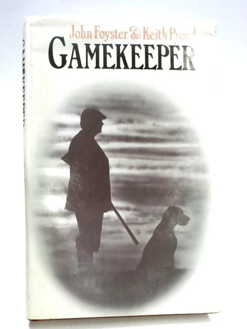 Gamekeeper By John Foyster