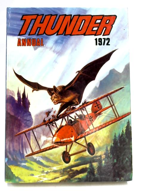 Thunder Annual 1972 By Fleetway