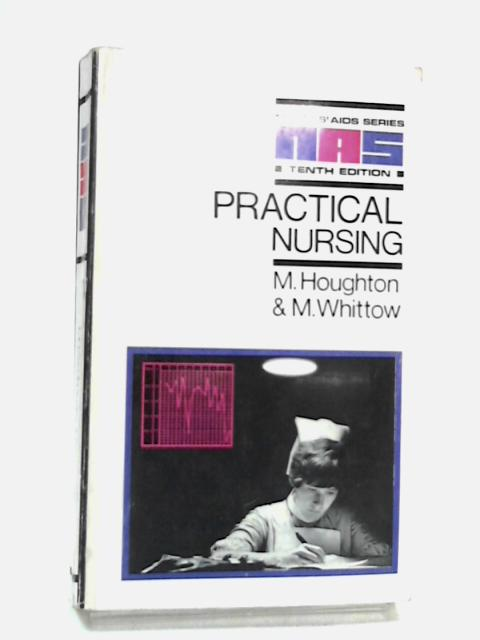 Practical Nursing By M. Houghton