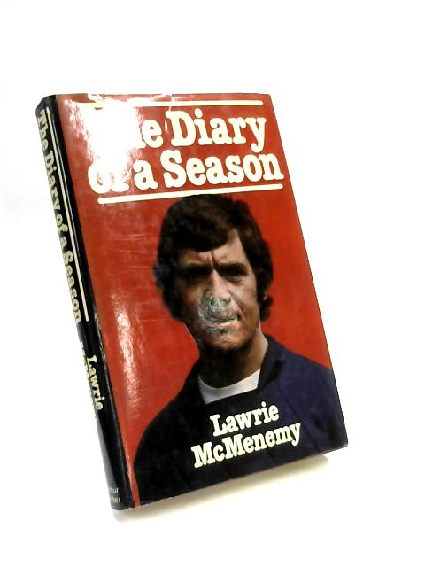 The Diary of a Season By Lawrie McMenemy
