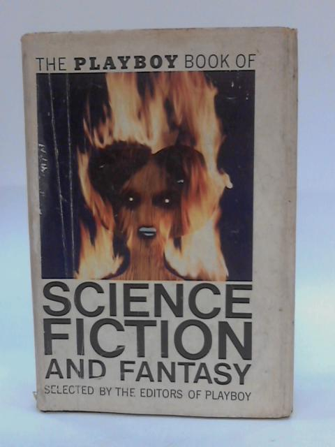 Playboy Book of Science Fiction and Fantasy By Editors of Playboy