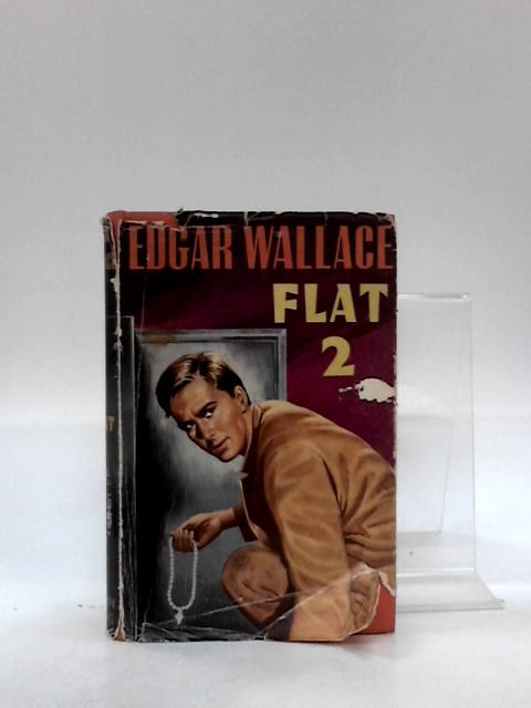 Flat 2 By Edgar Wallace