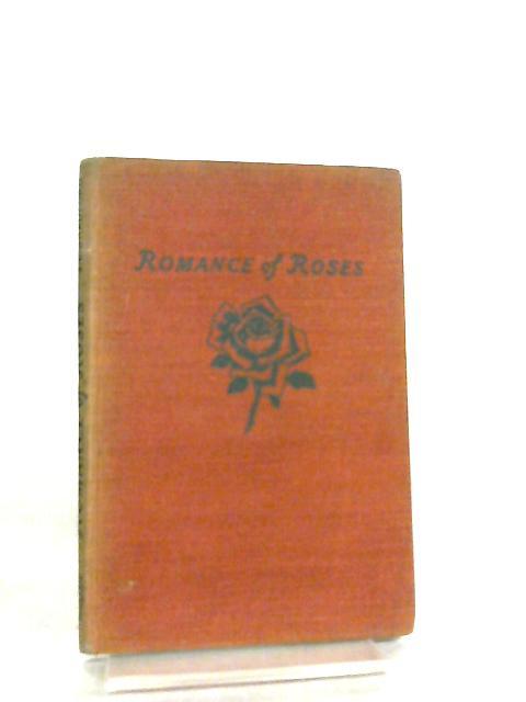 Romance of Roses By S. C. Bradford