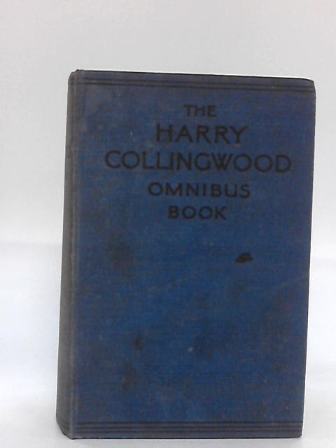 The Harry Collingwood Omnibus Book. By No author.