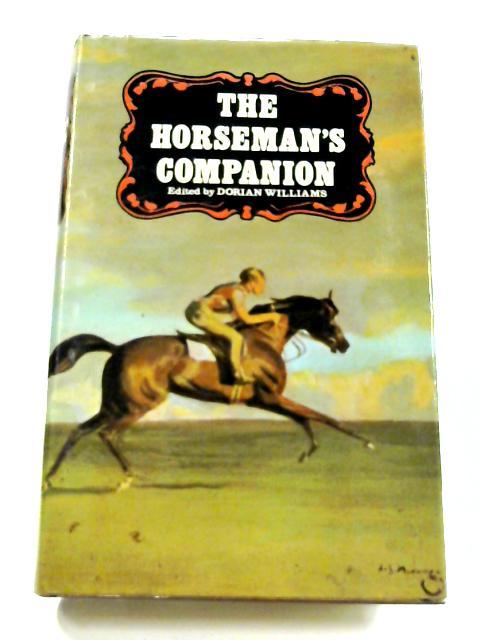 The Horseman's Companion By Dorian Williams