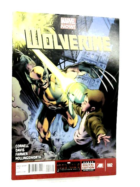Wolverine #2 Hunting Season By Paul Cornell