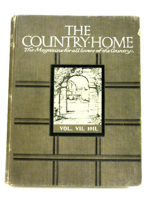 The Country Home: Volume VII By Anon