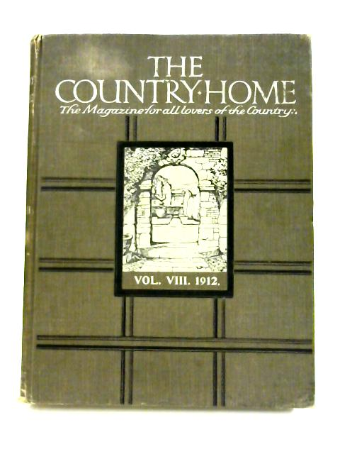 The Country Home: Volume VIII by Anon