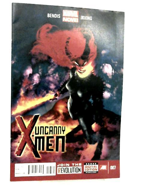 Uncanny X-Men #7 By Brian Bendis