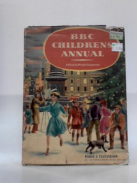 BBC Childrens Annual 1957 By Freda Lingstrom
