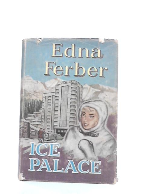 Ice Palace By Ferber