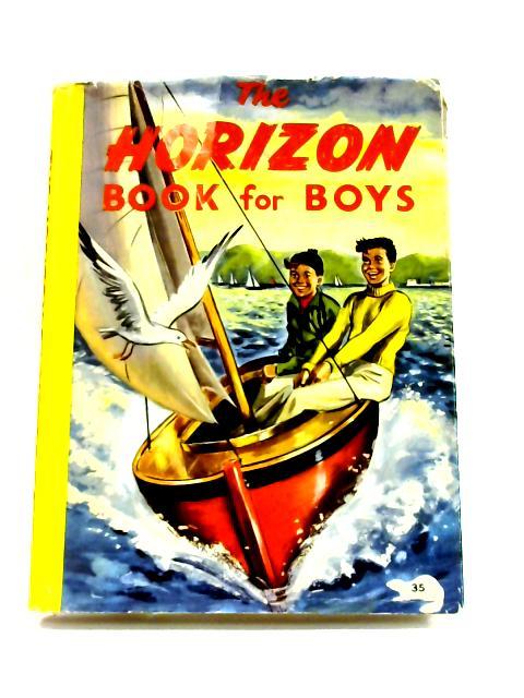 The Horizon Book for Boys By Anon