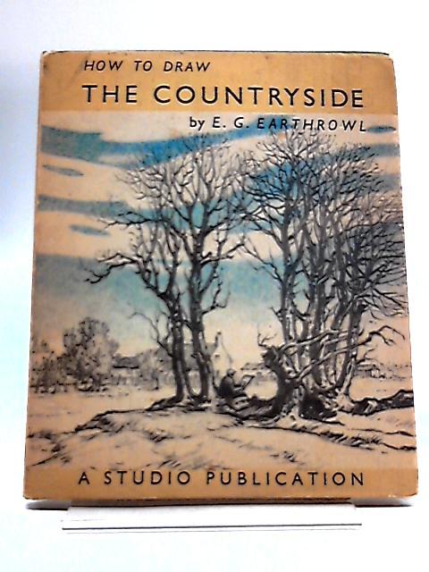 How To Draw The Countryside. By E.G. Earthrowl