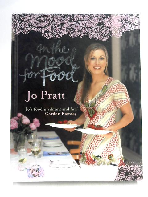 In the Mood for Food By Jo Pratt