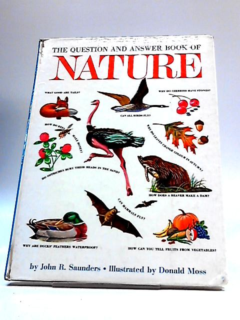 The Question and Answer Book of Nature By John Richard Saunders