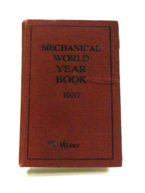 Mechanical World Year Book 1937 By Anon