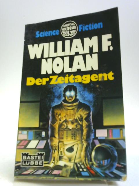 Der Zeitagent By William F. Nolan