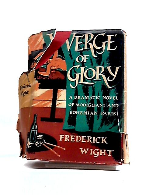 Verge of Glory By Frederick Wight