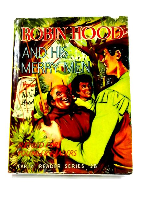 Robin Hood and his Merry Men By Anon