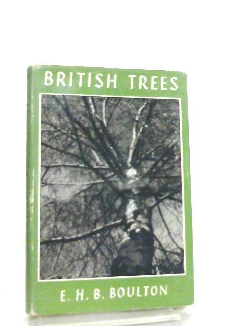 British Trees By E. H. B. Boulton