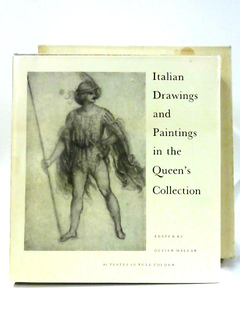 Italian Drawings and Paintings in the Queen's Collection by Oliver Millar
