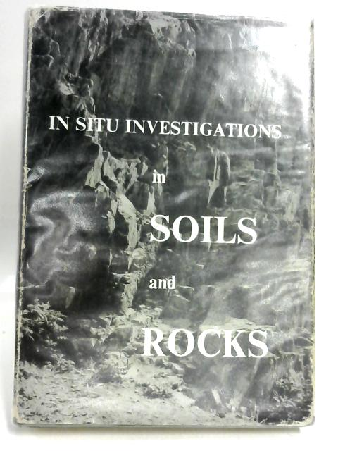 In Situ Investigations in Soils and Rocks: Proceedings by Various