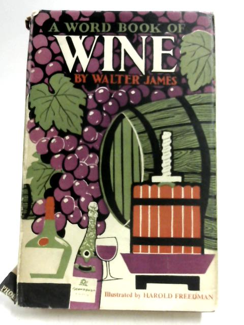A Word Book of Wine By Walter James
