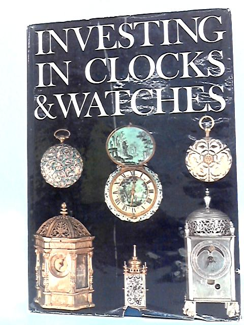 Investing in Clocks and Watches. By Cumhaill, P W