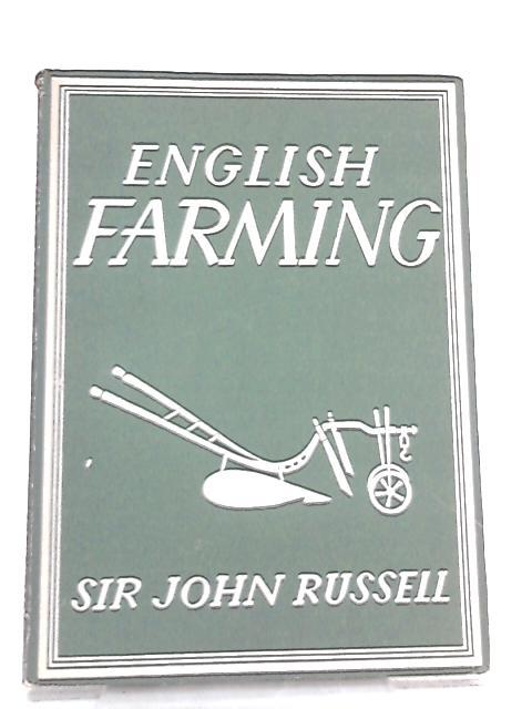 English Farming by Sir E. John Russell