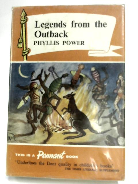 Legends from the Outback By Phyllis Power