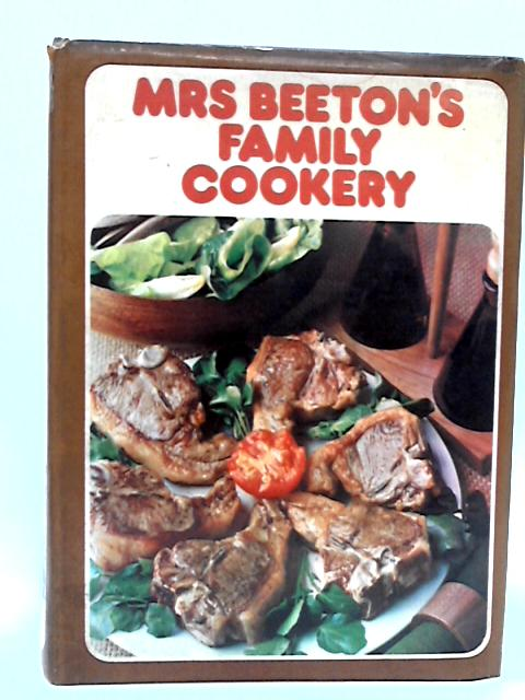 Mrs beeton's family cookery By Mrs Isabella Beeton