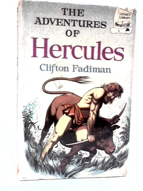 The Adventures of Hercules. By Fadiman, Clifton.
