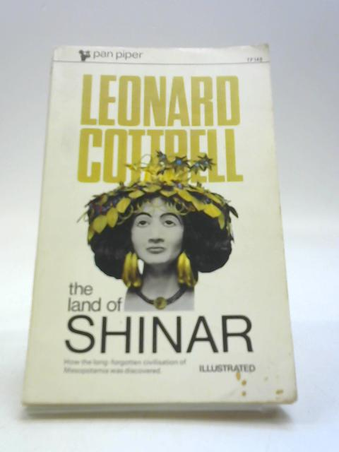 The Land of Shinar by Cottrell, Leonard