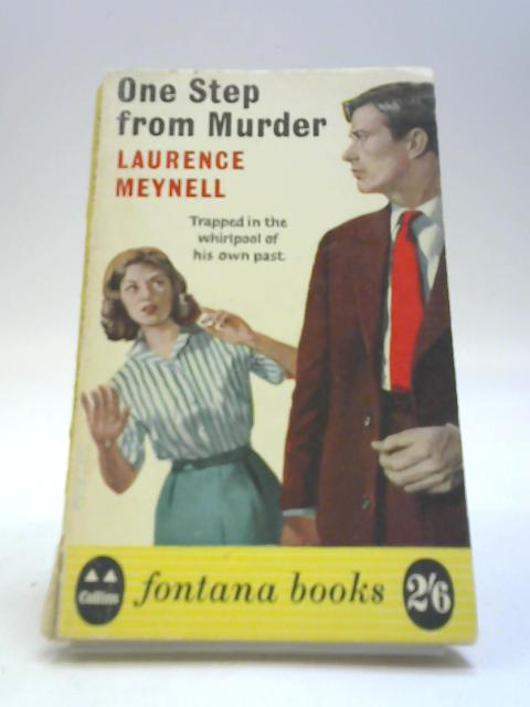 One Step from Murder by Laurence Meynell