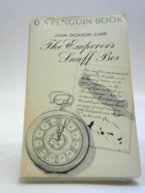 The emperor's snuff box by Carr, John Dickson