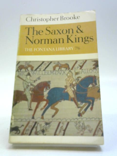 The Saxon and Norman kings (Fontana library) by Brooke, Christopher Nugent Lawrence