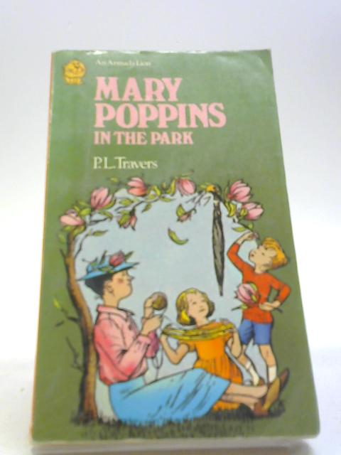 Mary Poppins in the Park (Armada Lion) by Pamela L Travers
