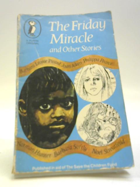 The Friday Miracle and Othe Stories by Edited By Kaye Webb