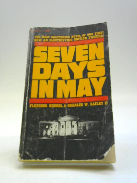 Seven Days in May by Fletcher Knebel